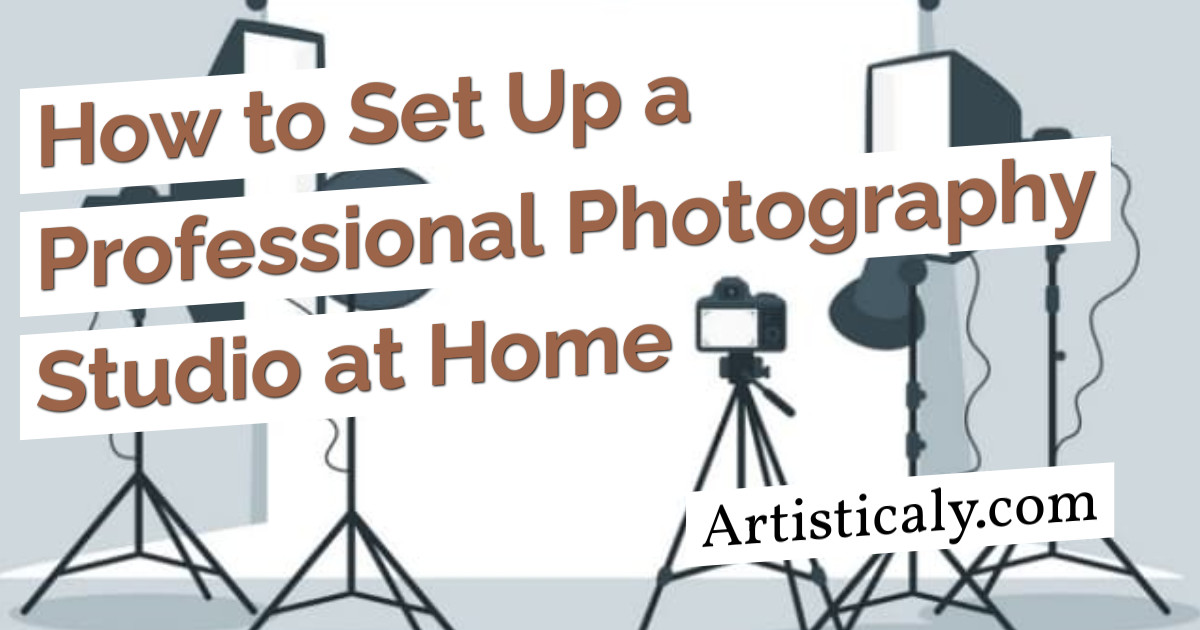 Post Banner: How to Set Up a Professional Photography Studio at Home