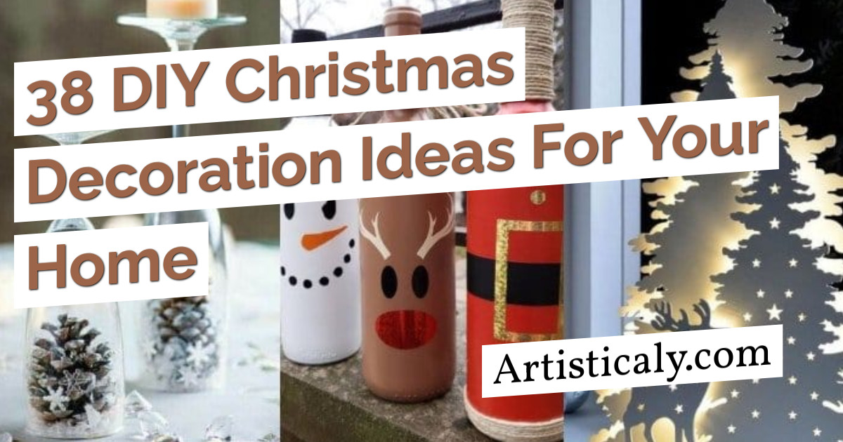 Post Banner: 38 DIY Christmas Decoration Ideas For Your Home