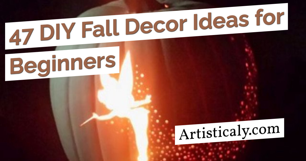 Post Banner: 47 DIY Fall Decor Ideas for Beginners