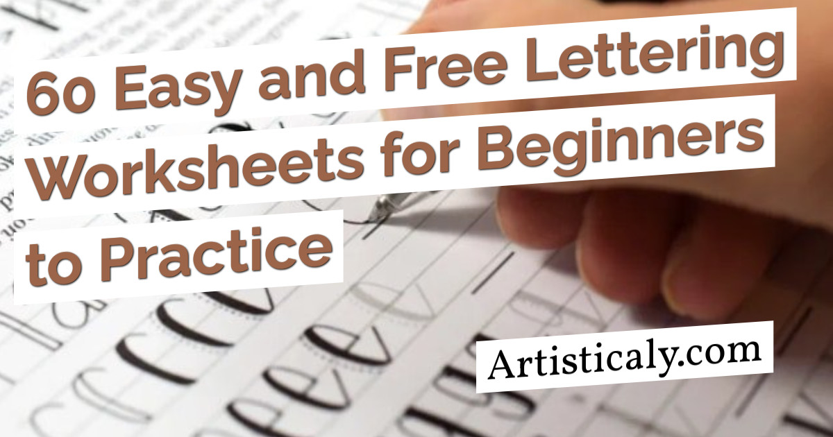 Post Banner: 60 Easy and Free Lettering Worksheets for Beginners to Practice