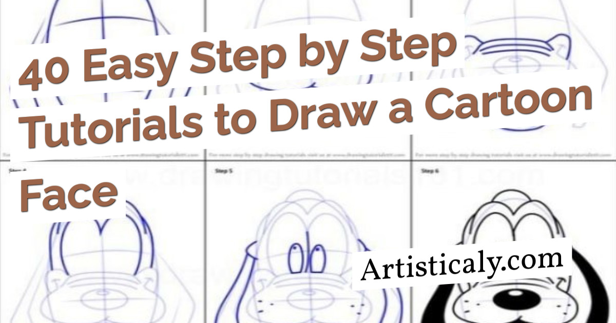 Post Banner: 40 Easy Step by Step Tutorials to Draw a Cartoon Face