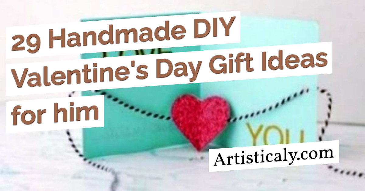 Post Banner: 29 Handmade DIY Valentine's Day Gift Ideas for him
