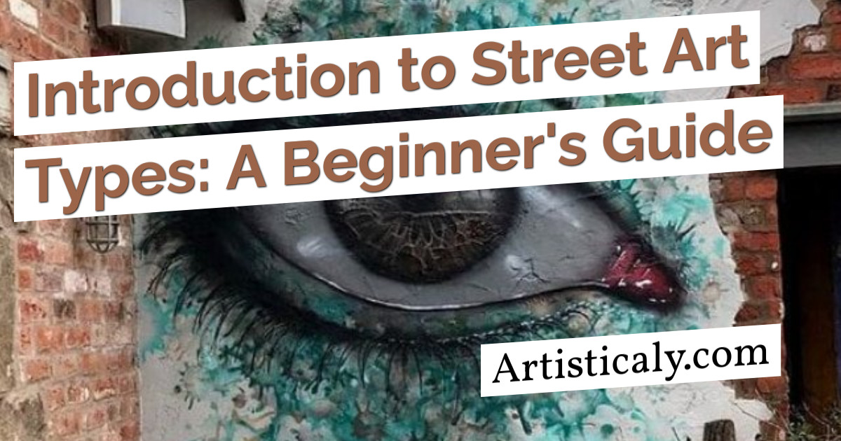 Post Banner: Introduction to Street Art Types: A Beginner's Guide